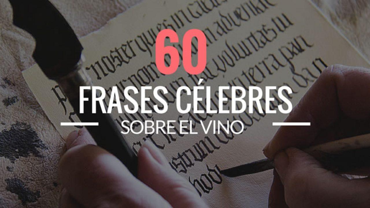 60 Frases Célebres Sobre El Vino Vinopack